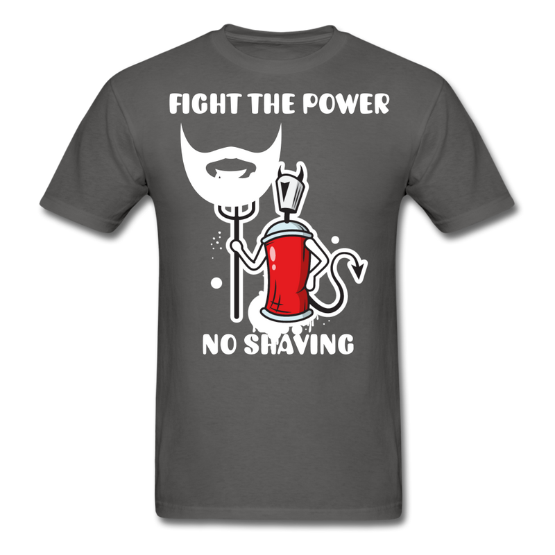 Fight The Power, No Shaving Men's T-Shirt - charcoal