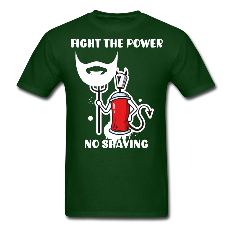 Fight The Power, No Shaving Men's T-Shirt - forest green