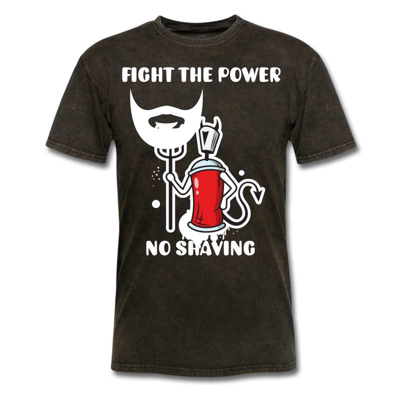 Fight The Power, No Shaving Men's T-Shirt - mineral black