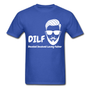 DILF Devoted Involved Loving Father Men's T-Shirt - royal blue