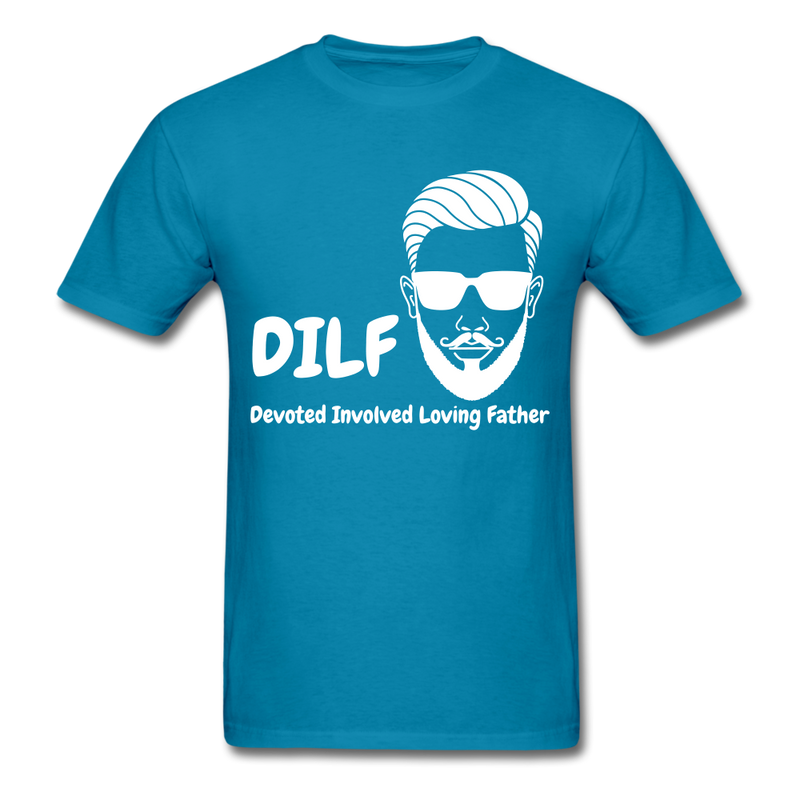 DILF Devoted Involved Loving Father Men's T-Shirt - turquoise