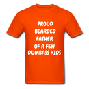 Proud Bearded Father Of A Few Dumbass Kids Men's T-Shirt - orange