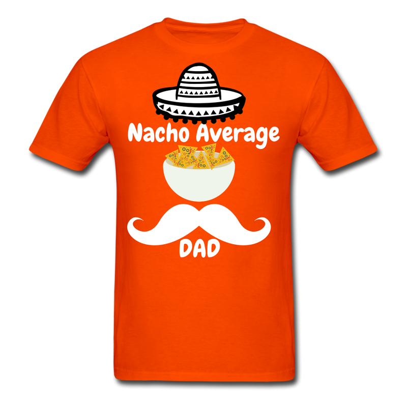 Nacho Average Dad Men's T-Shirt - orange