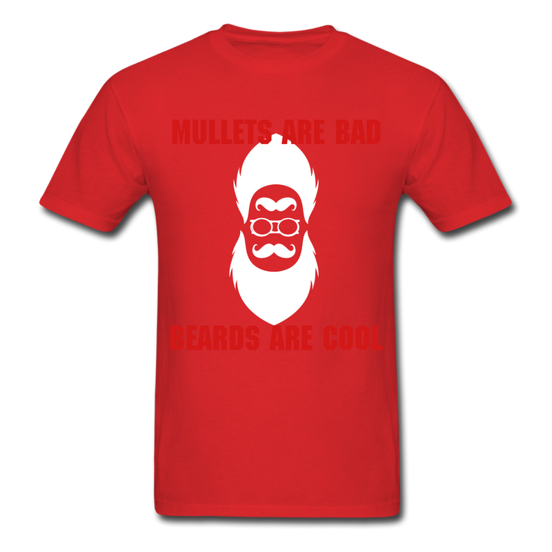 Mullets Are Bad, Beards Are Cool Men's T-Shirt - red