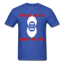 Mullets Are Bad, Beards Are Cool Men's T-Shirt - royal blue