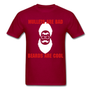 Mullets Are Bad, Beards Are Cool Men's T-Shirt - dark red
