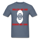 Mullets Are Bad, Beards Are Cool Men's T-Shirt - denim