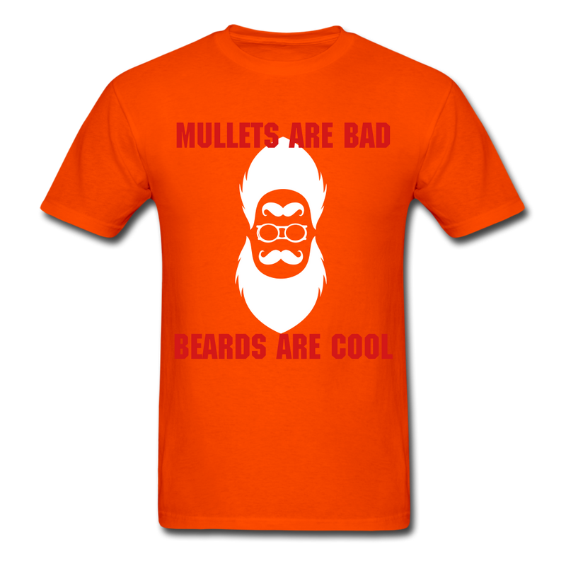 Mullets Are Bad, Beards Are Cool Men's T-Shirt - orange