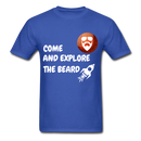 Come And Explore The Beard Men's T-Shirt - royal blue