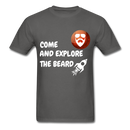 Come And Explore The Beard Men's T-Shirt - charcoal