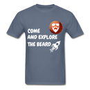 Come And Explore The Beard Men's T-Shirt - denim