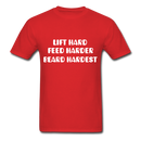 Lift Hard, Feed Harder, Beard Hardest  Men's T-Shirt - red