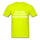 Lift Hard, Feed Harder, Beard Hardest  Men's T-Shirt - safety green