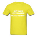 Lift Hard, Feed Harder, Beard Hardest  Men's T-Shirt - yellow