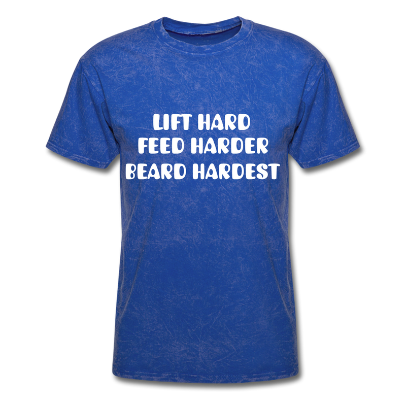 Lift Hard, Feed Harder, Beard Hardest  Men's T-Shirt - mineral royal
