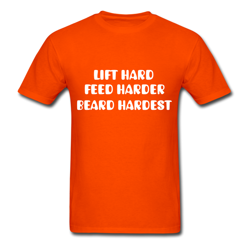 Lift Hard, Feed Harder, Beard Hardest  Men's T-Shirt - orange