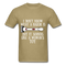 I Don't Know What A Razor IS, But It Sound Like A Woman's Toy Men's T-Shirt - khaki