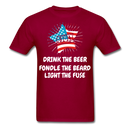 Drink The Beer, Fondle The Beard, Light The Fuse Men's T-Shirt - dark red