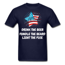 Drink The Beer, Fondle The Beard, Light The Fuse Men's T-Shirt - navy