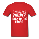Rough Night? Talk To The Beard Men's T-Shirt - red
