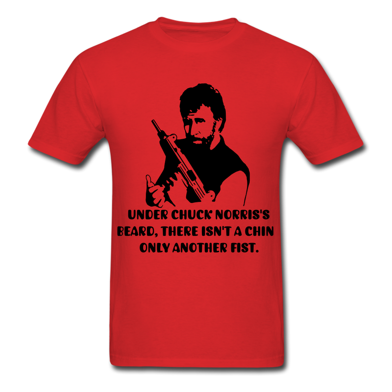 Under Chuck Norris's Beard, There Isn't A Chin Only Another Fist Men'sT-Shirt - red