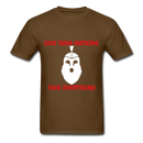 Give Them Nothing, Take Everything Men's T-Shirt - brown