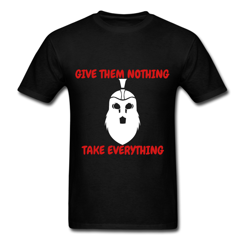 Give Them Nothing, Take Everything Men's T-Shirt - black