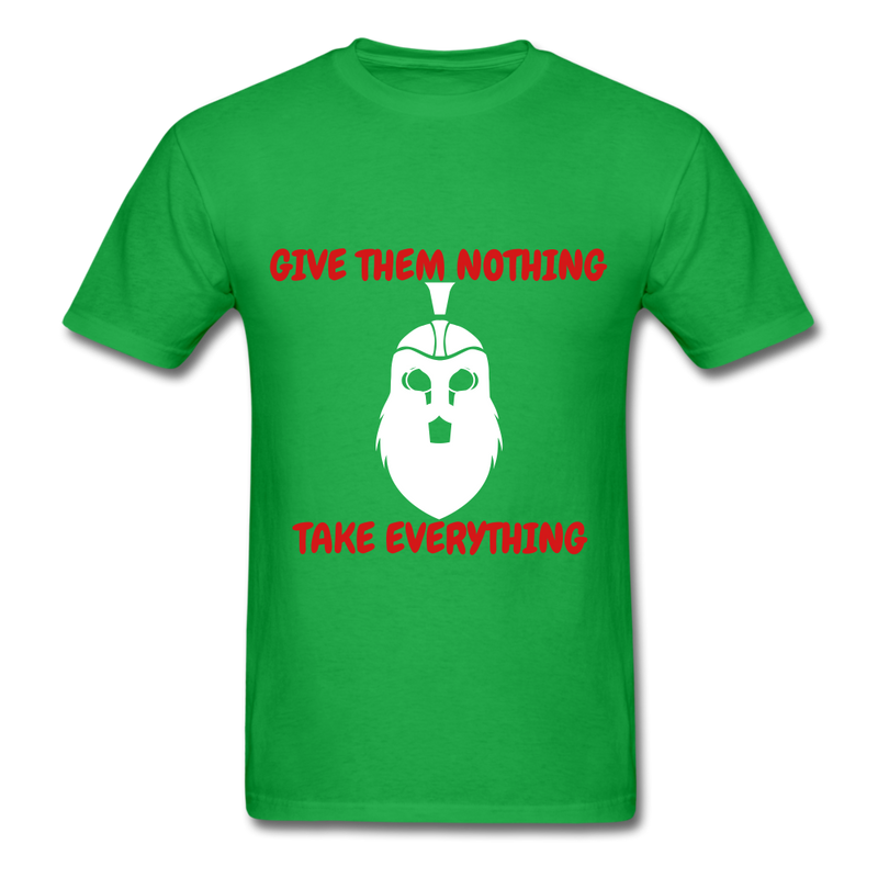 Give Them Nothing, Take Everything Men's T-Shirt - bright green
