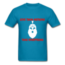 Give Them Nothing, Take Everything Men's T-Shirt - turquoise