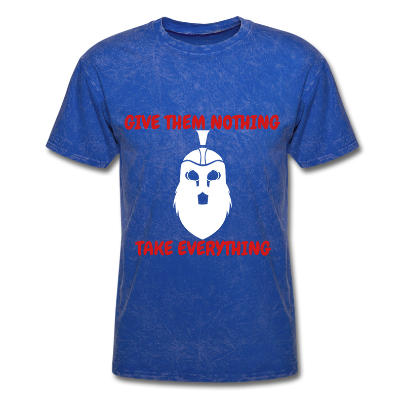 Give Them Nothing, Take Everything Men's T-Shirt - mineral royal