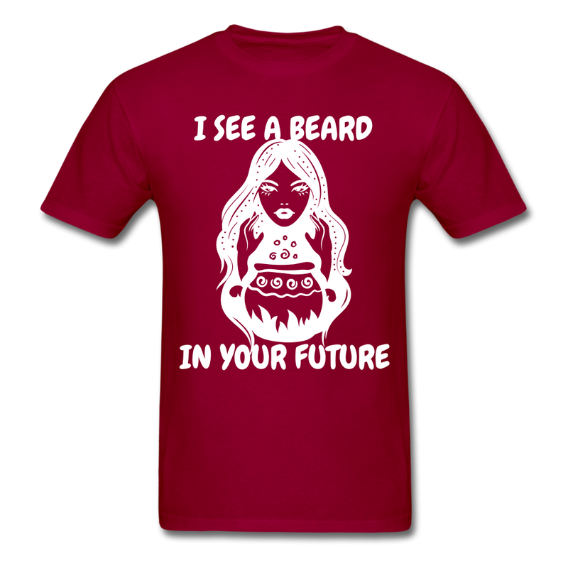 I See A Beard In Your Future T-Shirt - dark red