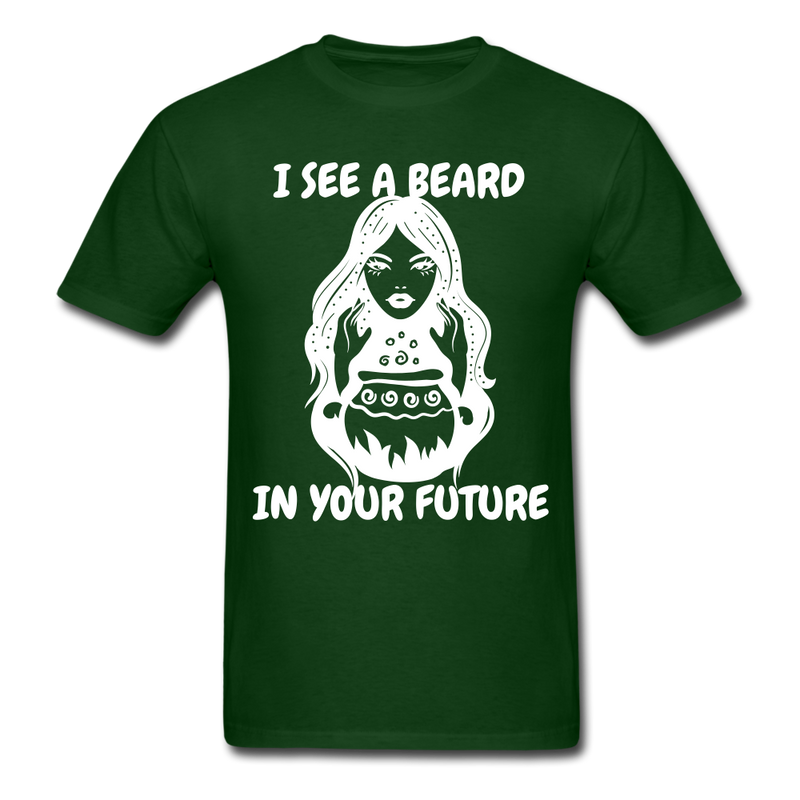I See A Beard In Your Future T-Shirt - forest green
