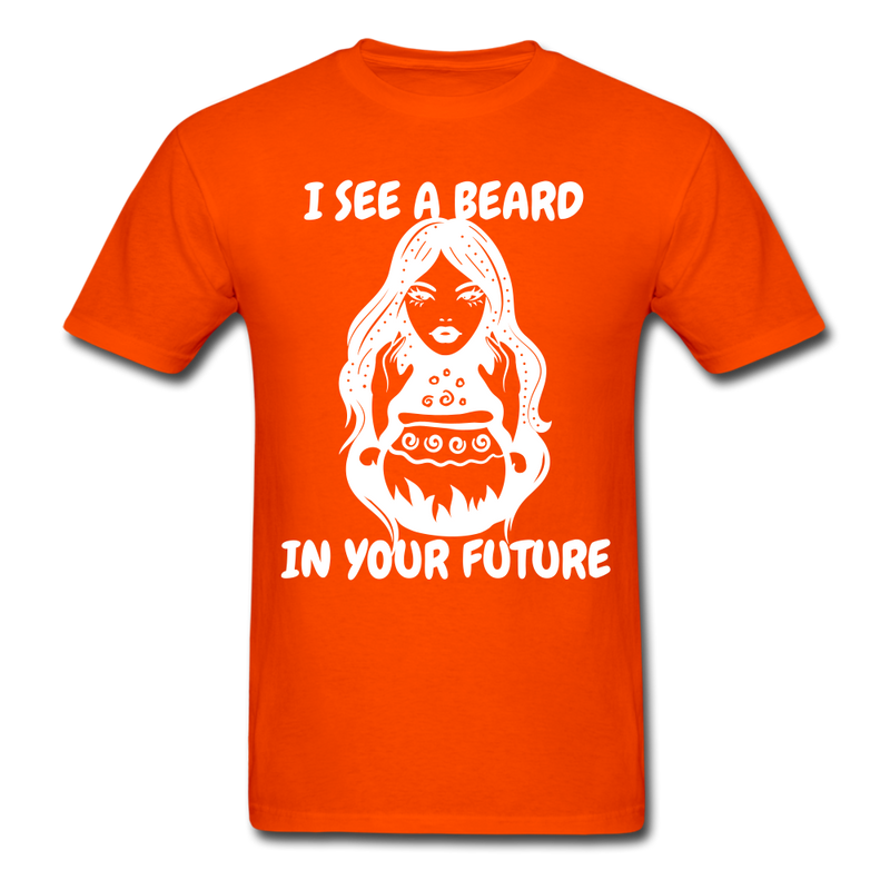 I See A Beard In Your Future T-Shirt - orange