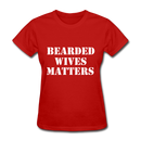 Bearded Wives Matters Women's T-Shirt - red