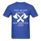Too Many Idiots, Not Enough Axes Men's T-Shirt - royal blue