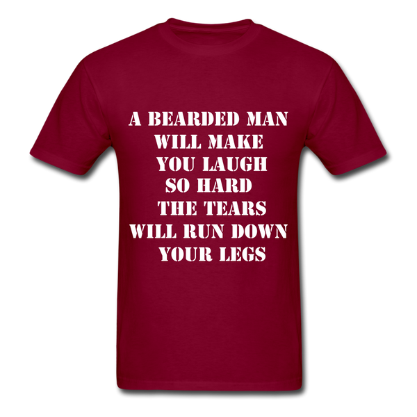 A Bearded Man Will Make You Laugh So Hard T-Shirt - burgundy