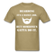 Bearding It's A Manly Job T-Shirt - khaki