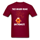 This Beard Runs On Donuts Men's T-Shirt - burgundy
