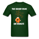 This Beard Runs On Donuts Men's T-Shirt - forest green