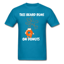 This Beard Runs On Donuts Men's T-Shirt - turquoise