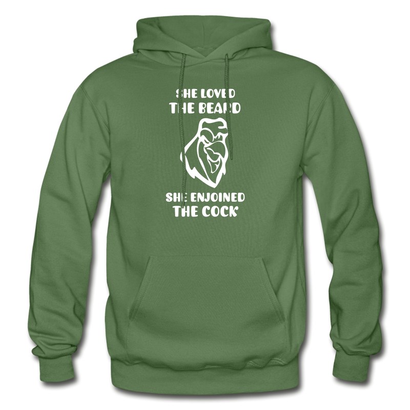 She Loved The Beard, She Enjoined The Cock Gildan Heavy Blend Adult Hoodie - military green