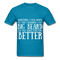 Sometimes I Feel Down, But Then I Remember I have Big Beard And That Makes Everything  Better Men's T-Shirt - turquoise
