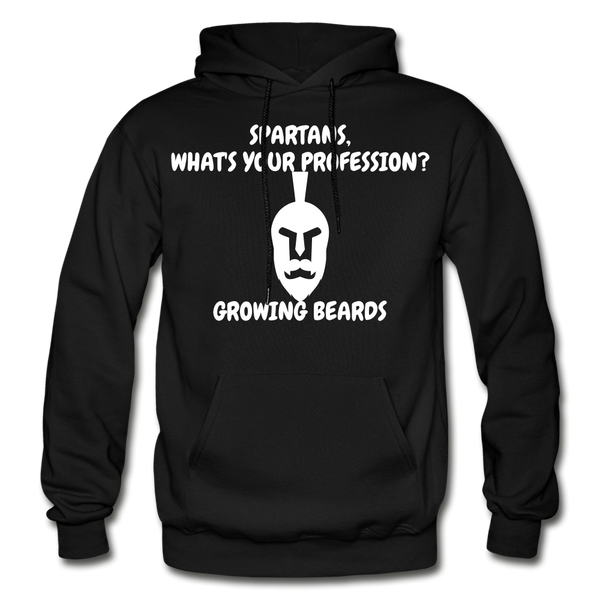 Spartans, What's Your Profession? Growing Beards Hoodie - black