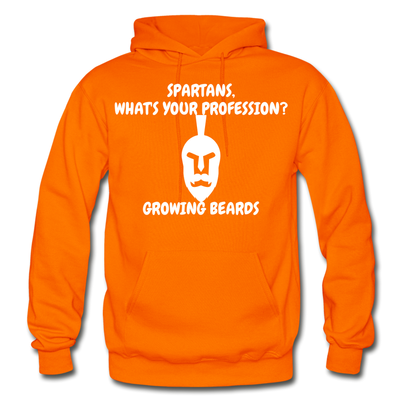 Spartans, What's Your Profession? Growing Beards Hoodie - orange