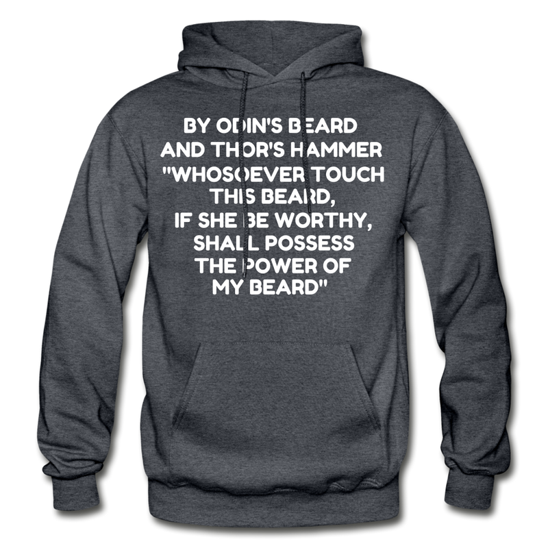 By Odin's Beard And Thor's Hammer 'Whosoever Touch This Beard Hoodie - charcoal gray