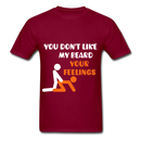 You Don't Like My Beard, F*ck Your Feelings Men's T-Shirt - burgundy