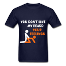 You Don't Like My Beard, F*ck Your Feelings Men's T-Shirt - navy