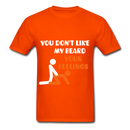 You Don't Like My Beard, F*ck Your Feelings Men's T-Shirt - orange