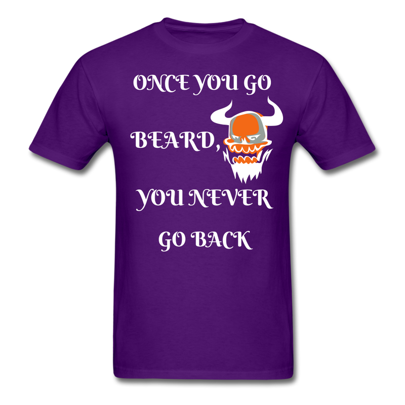 Once You Go Beard, You Never Go Back Men's T-Shirt - purple