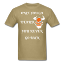 Once You Go Beard, You Never Go Back Men's T-Shirt - khaki